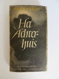 Het Achterhuis (The Diary of Anne Frank). [First Edition/First Print].