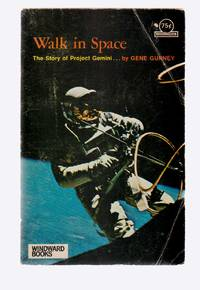 Walk in Space The Story of Project Gemini