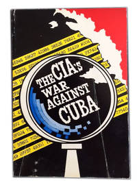The CIA's War Against Cuba