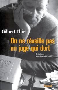 On ne reveille pas un juge qui dort by Carton Daniel  Thiel Gilbert - 2002 - from philippe arnaiz (SKU: 69772)