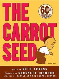 image of The Carrot Seed: 75th Anniversary (Rise and Shine)