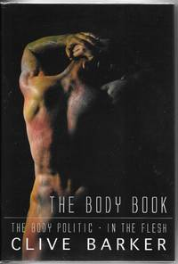 The Body Book: The Body Politic / In The Flesh