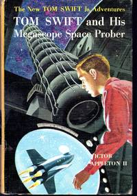 Tom Swift and His Megascope Space Prober  (#20) by  Victor II Appleton - Hardcover - 1962 - from Dorley House Books and Biblio.com