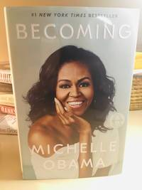 Becoming by Michelle Obama - Signed First Edition - Jan 22, 2008 - from 11Highways (SKU: D3-HGE0-XE8L)