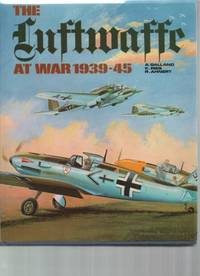 The Luftwaffe at War 1939-45