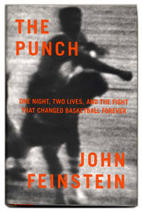 image of The Punch: One Night, Two Lives, and the Fight That Changed Basketball  Forever  - 1st Edition/1st Printing