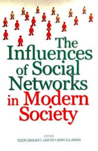 The Influences of Social Networks in Modern Society