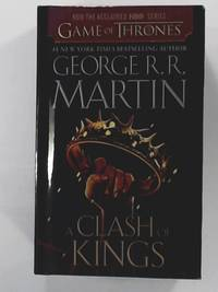 A Clash of Kings (A Song of Ice and Fire, Band 2)