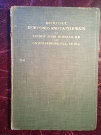 Neolithic Dew Ponds And Cattle Ways  Original 1907 Hardcover
