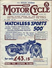 Motor Cycling [Magazine] Covers Every Phase of the Movement and Circulates Throughout the World. T.T. Report Number Volume 50. No. 1,576. June 22nd, 1933