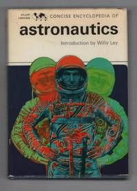 Concise Encyclopedia of Astronautics, Introduction By Willy Ley
