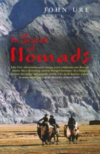In Search of Nomads : An Anglo-American Obsession from Hester Stanhope to Bruce Chatwin