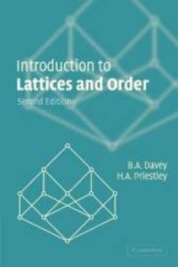 Introduction to Lattices and Order by B. A. Davey - Paperback - 2002-03-09 - from Books Express and Biblio.com