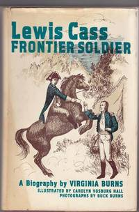Lewis Cass: Frontier Soldier