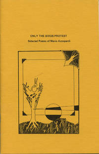 Only the Birds Protest: Selected Poems