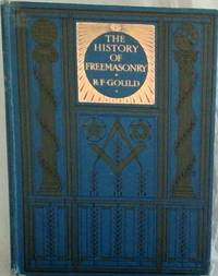 image of The History Of Freemasonry Vol. VI Only Its Antiquities, Symbols, Constitutions Customs, etc