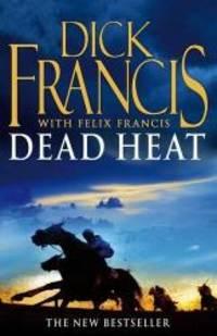 Dead Heat: Horse Racing Thriller