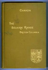 The Selkirk Range Vol. I