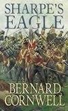 Sharpe�s Eagle: The Talavera Campaign, July 1809 (The Sharpe Series, Book 8)