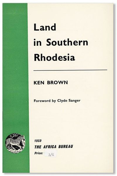 : Africa Bureau, 1959. First Edition. Octavo (21.5cm.); original white and green staplebound wrapper...