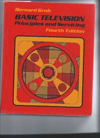 Basic Television Principles and servicing 4th edition