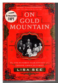 image of ON GOLD MOUNTAIN, the One-Hundred-Year Odyssey of a Chinese-American Family.