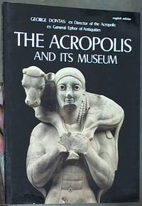 The Acropolis and Its Museum
