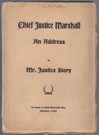 image of An Address by Mr. Justice Story on Chief Justice Marshall Delivered in 1852 at Request of the Suffolk (Mass.) Bar