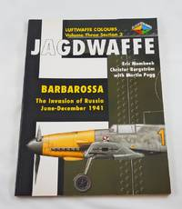 Jagdwaffe: Barbarossa, June-December 1941 (Luftwaffe Colours, Vol. 3, Section 2)