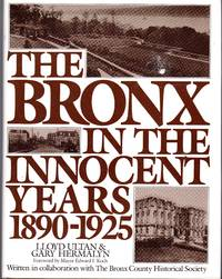 The Bronx in the Innocent Years, 1890-1925