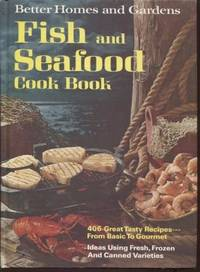 Better Homes and Gardens Fish and Seafood Cook Book