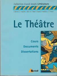 Le Théâtre : Premier Et Second Cycles Universitaires (French Edition)