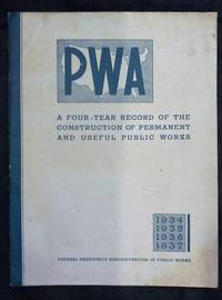 PWA - Federal Emergency Administration of Public Works
