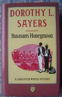 image of Busman's Honeymoon: Lord Peter Wimsey Book 13: A Love Story with Detective Interruptions (Coronet Books)