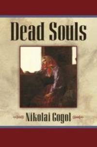 Dead Souls by Nikolai Gogol - Paperback - 2011-07-06 - from Books Express (SKU: 1619492245)