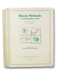 Illinois Wetlands: An Interdisciplinary Study
