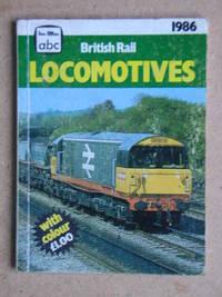 ABC British Rail Locomotives 1986.