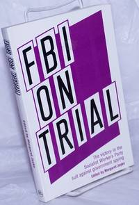 image of FBI on trial, the victory in the Socialist Workers Party suit against govenment spying