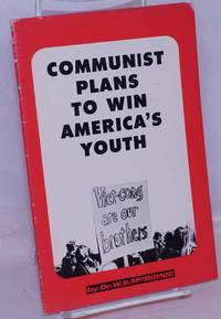 image of Communist Plans to Win America's Youth