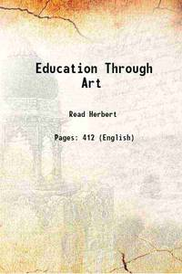 Education Through Art 1914 [Hardcover]