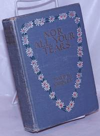image of Nor All Your Tears