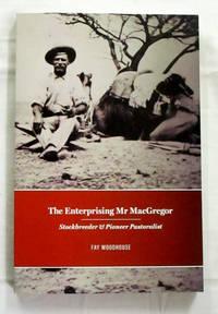 The Enterprising Mr MacGregor: Stockbreeder and Pioneer Pastoralist