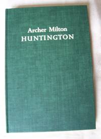 Archer Milton Huntington