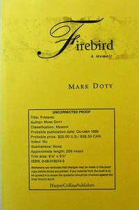 Firebird (Uncorrected Proof); A Memoir