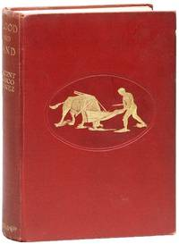 Blood and Sand: A Novel by  trans  Vincent; Mrs. W.A. Gillespie - First English Language Edition - [1913] - from Lorne Bair Rare Books and Biblio.com