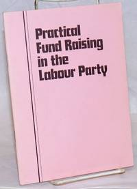 Practical Fund Raising in the Labour Party