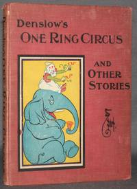 image of DENSLOW'S ONE RING CIRCUS AND OTHER STORIES