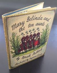 Mary Belinda And The Ten Aunts (Illustrated by Suzanne Einzig)