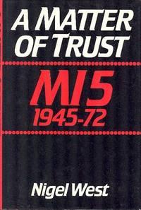 A Matter of Trust : MI5 1945-72