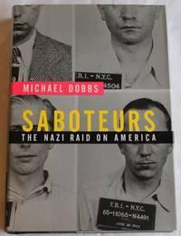 Saboteurs. The Nazi Raid on America